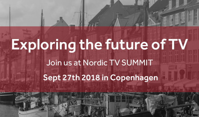 Nordic TV Summit 2018 announces speaker line-up